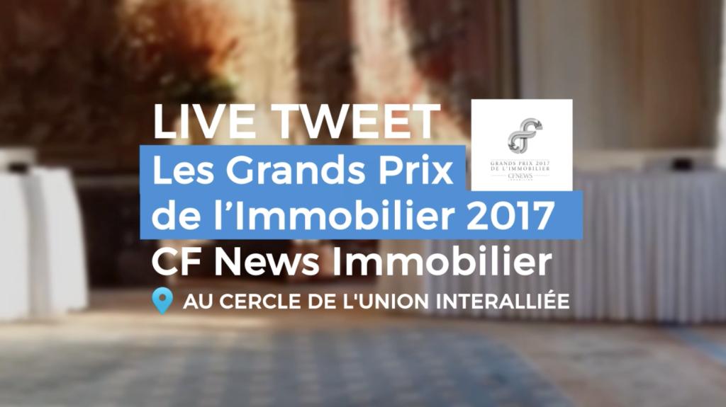 [ Social Wall & Live Tweet ] Les Grands Prix de l'Immobilier 2017 par CF NEWS Immobilier